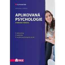 APLIKOVANÁ PSYCHOLOGIE VYBRANÁ TÉMATA